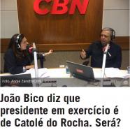 João Bico diz que presidente em exercício é de Catolé do Rocha. Será?