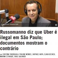 Russomanno diz que Uber é ilegal em São Paulo; documentos mostram o contrário